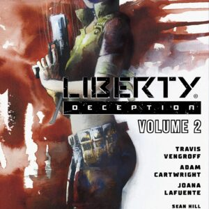 Liberty: Deception - Vol. 2