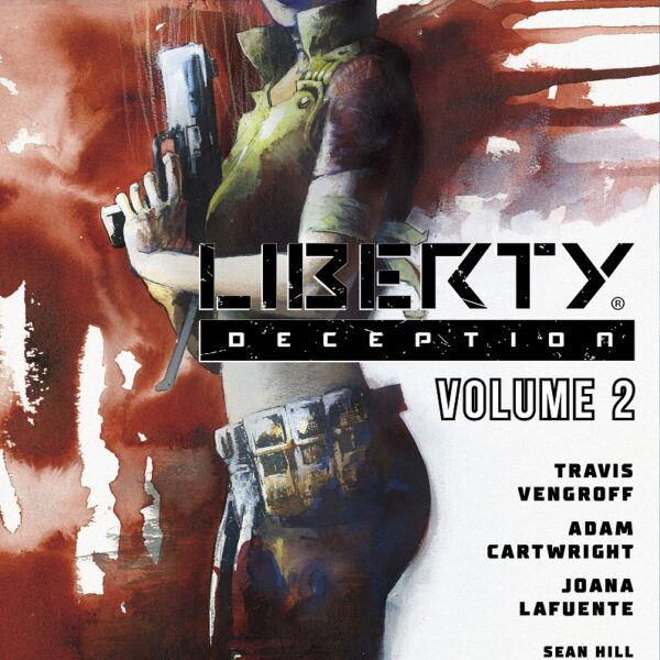 Liberty: Deception - Vol. 2